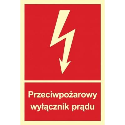 Przeciwpożarowy wyłącznik prądu - znak przeciwpożarowy (płyta świecąca)